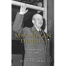 The Macmillan Diaries II by Harold Macmillan (2012-08-01)