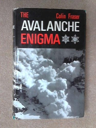 Avalanche Enigma by Fraser, Colin (1966) Hardcover