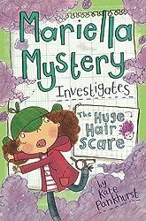 Mariella Mystery Investigates the Huge Hair Scare (Mariella Mysteries)