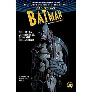 All-Star Batman (2016-2017) Vol. 1: My Own Worst Enemy (All-Star Batman (2016-))