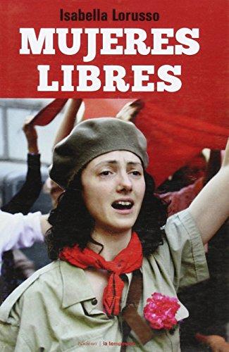 Mujeres libres (Fuera de colección) por Isabella Lorusso