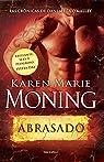 Abrasado par Karen Marie Moning