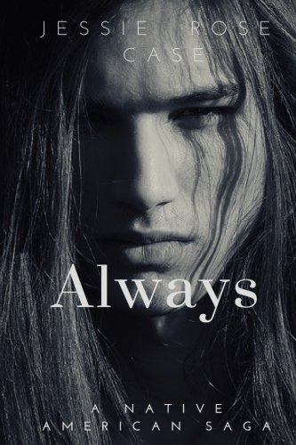 always-a-native-american-west-romantic-saga-volume-1