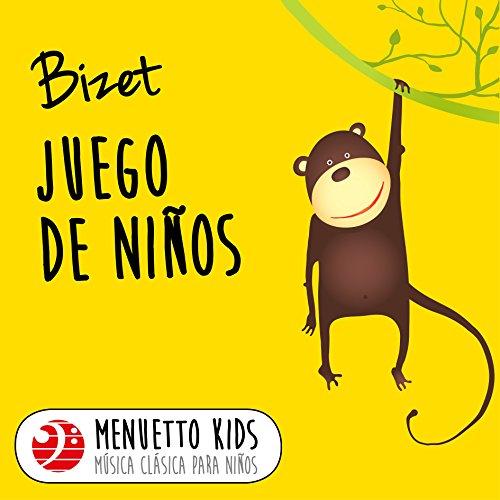 Bizet: Juego de niños (Menuett...