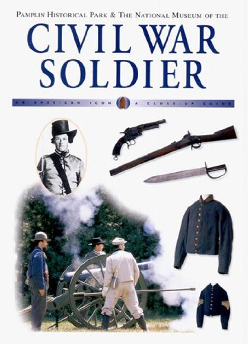 Civil War Soldier (American Icon Close-Up Guides)