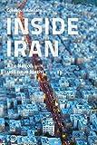 Inside Iran: Alte Nation und neue Macht - Cornelius Adebahr