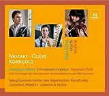 Mozart, Glire, Korngold: Konzerte für Klarinette, Harfe, Violine