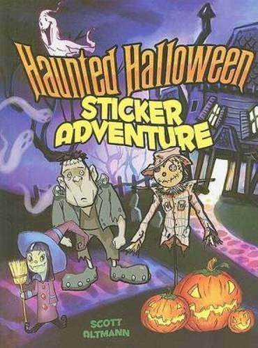 Haunted Halloween Sticker Adventure [With Sticker(s)] (Dover Sticker Books) (Dover Books Sticker)