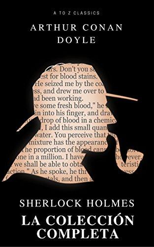 Sherlock Holmes. La colección completa (Active TOC) (AtoZ Classics) por Arthur Conan Doyle