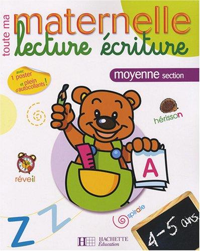 Lecture écriture moyenne section : 4-5 ans