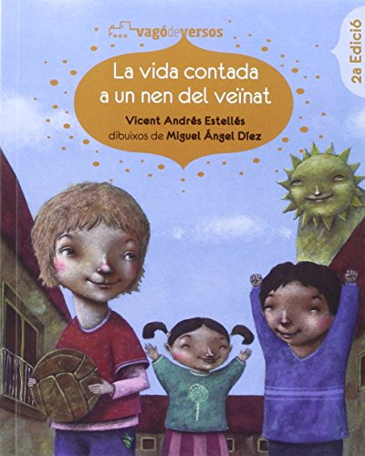 La vida contada a un nen del veïnat: Antologia infantil de Vicent Andrés Estellés (Vagó de versos)
