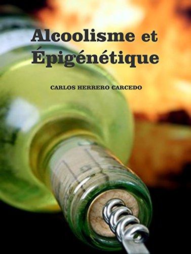 Couverture du livre ALCOOLISME ET ÉPIGÉNÉTIQUE
