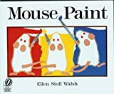 Mouse Paint by Ellen Stoll Walsh (1995-03-27)