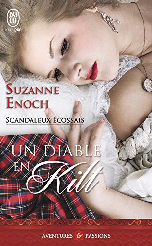 Scandaleux écossais (Tome 1) - Un diable en kilt par [Enoch, Suzanne]