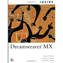 Inside Dreamweaver MX (Inside (New Riders)) by Gutman, Laura, Ayers, Patty J., Booth, Donald S. (2002) Paperback