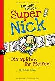 Super Nick - Bis später