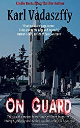 On Guard: The First Varga Mystery