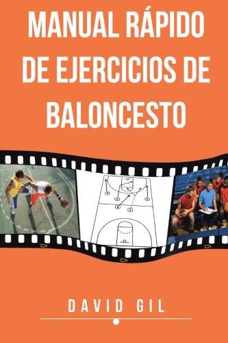 Manual Rápido de Ejercicios de Baloncesto por David Gil