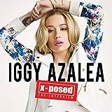 Iggy Azalea: X-Posed