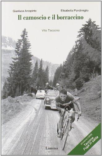 Il camoscio e il borraccino. Vito Taccone. Con DVD (Storie e miti) por Gianluca Arcopinto