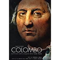 Cristoforo Colombo e il mistero della campana della Santa Maria. Ediz. illustrata