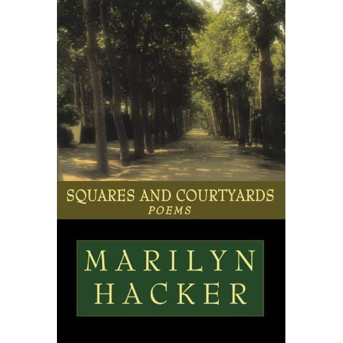 Squares and Courtyards: Poems by Marilyn Hacker (2000-12-17)