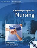 Cambridge English for Nursing: Students Book with 2 Audio CDs