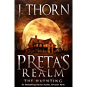 Preta's Realm: The Haunting (Book 1 of The Hidden Evil Trilogy) (English Edition)