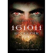 161011: Rückkehr (German Edition)