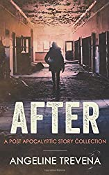 After: A Post Apocalyptic Story Collection (Poisonmarch)