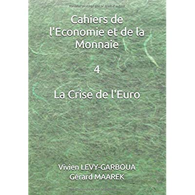 La Crise de l'Euro: Chroniques 2011 - 2015