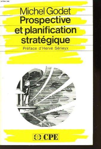 Prospective et planification stratégique