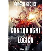 Contro ogni logica (THIRDS Vol. 5) (Italian Edition)