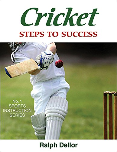 Cricket: Steps to Success: Steps to Success por Ralph Dellor