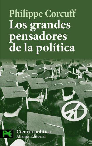 Los grandes pensadores de la política: Vías críticas en filosofía política (El Libro De Bolsillo - Ciencias Sociales)