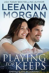 Playing for Keeps (Emerald Lake Billionaires Book 2) (English Edition)