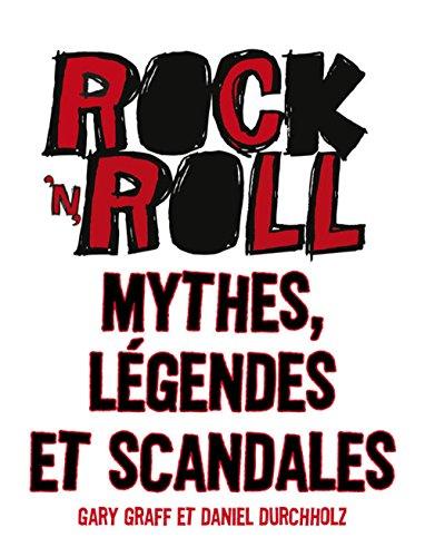 Rock 'n' roll : Mythes, légende...