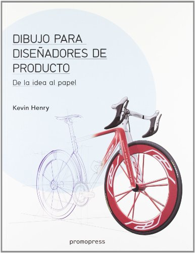 Dibujo Para Diseñadores De Producto - De La Idea Al Papel