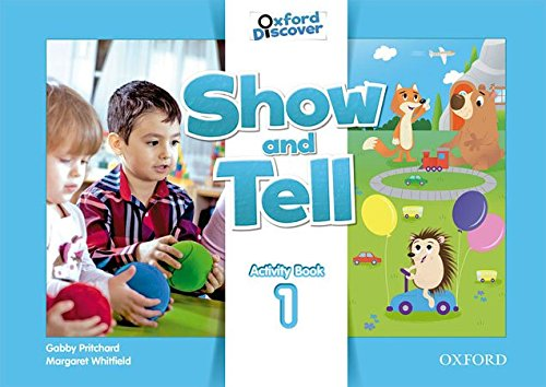 Oxford Show and Tell 1: Activity Book - 9780194779029