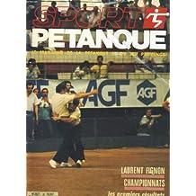 Sport petanque n°36. la magazine de la petanque et du jeu provencal. laurent fignon champignnats. la trophee des personnalites