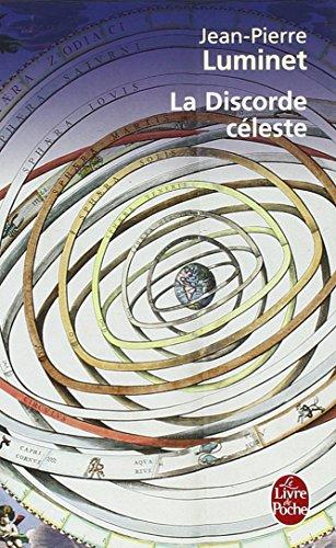 Les bâtisseurs du ciel, Tome 2 : La Discorde céleste : Kepler et le trésor de Tycho Brahé par Jean-Pierre Luminet