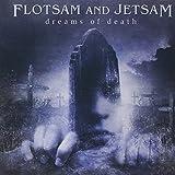 Flotsam and Jetsam: Dreams of Death (Audio CD)