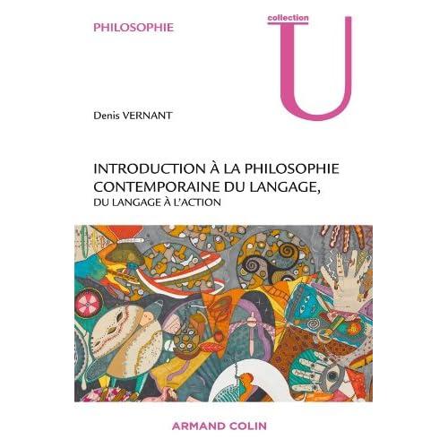 Introduction à la philosophie contemporaine du langage: Du langage à l'action