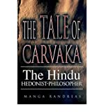[ [ The Tale of Carvaka: The Hindu Hedonist-Philosopher ] ] By Randreas, Manga ( Author ) Apr - 2005 [ Hardcover ]