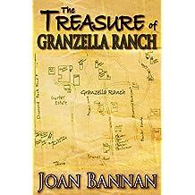 The Treasure of Granzella Ranch (English Edition)