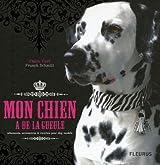 Mon chien a de la gueule : Vêtements, accessoires & recettes pour dog models