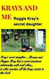 Krays and Me, the Secret Daughter