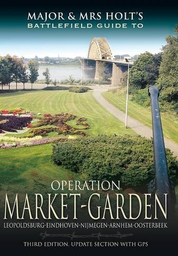 major-and-mrs-holts-battlefield-guide-to-operation-market-garden-by-holt-tonie-holt-valmai-2013-pape