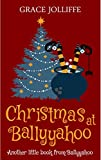 Book cover image for Christmas In Ballyyahoo: Another Little Book From Ballyyahoo