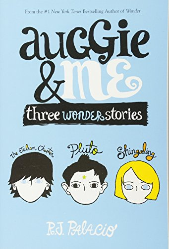 Auggie And Me. Three Wonder Stories